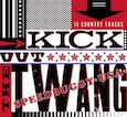 CD review - Kick Out the Twang