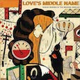 CD review - Love's Middle Name