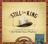 Still the King: Celebrating the Music of Bob Wills and His Texas Playboys, 2015