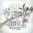 CD review - The Bird & The Rifle