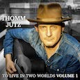 CD review - To Live In Two Worlds Volume 1